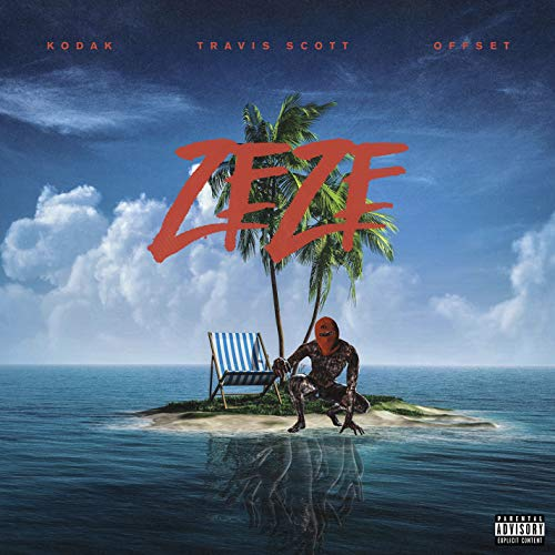 ZEZE (feat. Travis Scott & Offset) [Explicit]