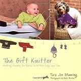 The Gift Knitter, Tara Jon Manning, 0425198103