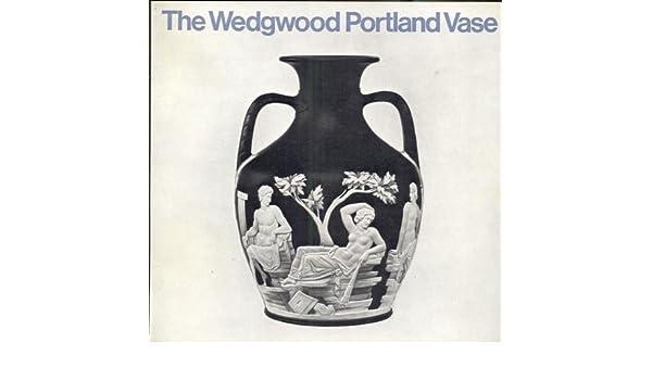 The Wedgwood Portland Vase Guy S Manners Amazon Books