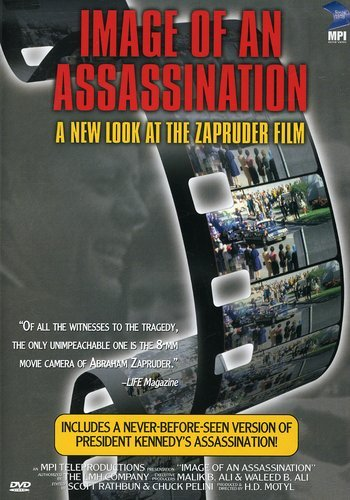 Image of an Assassination - A New Look at the Zapruder Film
