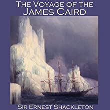 The Voyage of the James Caird Audiobook by Ernest Shackleton Narrated by Cathy Dobson