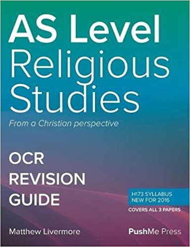 AS Religious Studies Revision Guide Components 01, 02 & 03: A Level Religious Studies for OCR