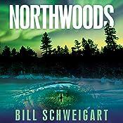 Northwoods | Bill Schweigart