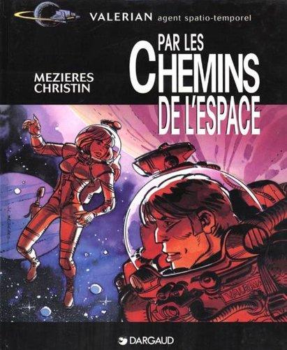 Valérian, agent spatio-temporel : Par les chemins de l'espace (Valerian)