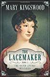 The Lacemaker (Silver Linings Mysteries)