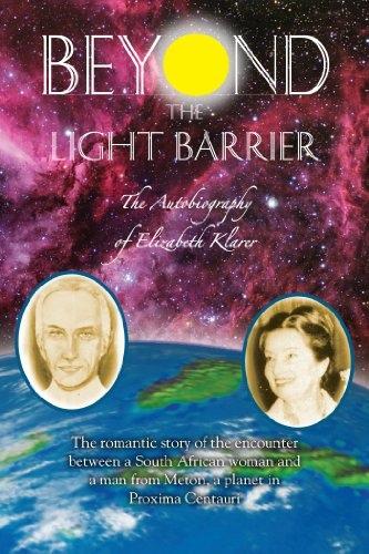 Beyond the Light Barrier: The Autobiography of Elizabeth Klarer