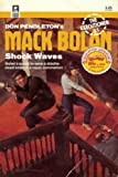 Mack Bolan: Shock Waves (Executioner)