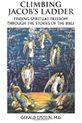 Climbing Jacob's Ladder: Finding Spiritual Freedom Through the Stories of the Bible