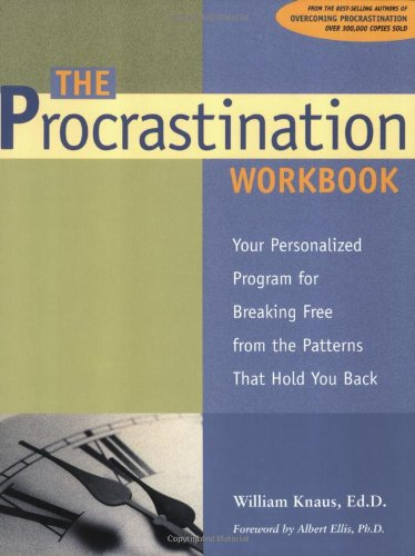 Read Online The Procrastination Workbook: Your Personalized Program for Breaking Free from the Patterns That Hold You Back pdf