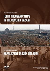 Forty Thousand Steps in the Covered Bazaar