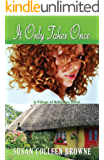 It Only Takes Once (A Village of Ballydara Novel Book 1)