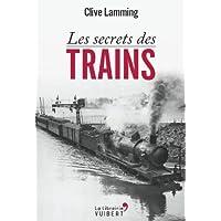 Les secrets des trains