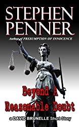 Beyond A Reasonable Doubt: A David Brunelle Legal Thriller Short Story (English Edition)