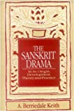 Sanskrit Drama, in Its Origin, Development, Theory and Practice, Keith, A. Berriedale, 8120809777
