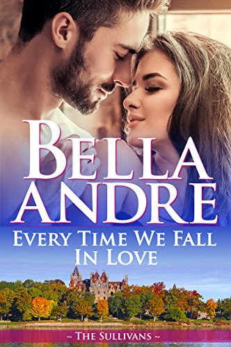 Every Time We Fall In Love (The New York Sullivans) (The Sullivans Book 18) cover