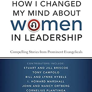 How I Changed My Mind about Women in Leadership Audiobook