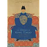 The Annals of King T'aejo: Founder of Korea's Chosŏn Dynasty