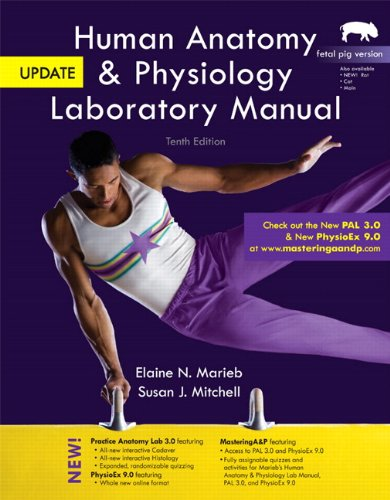 Human Anatomy & Physiology Laboratory Manual, Fetal Pig Version, Update Plus MasteringA&P with eText -- Access Card Package (10th Edition)