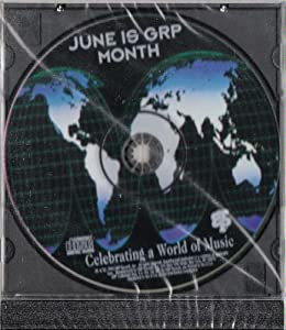 June is GRP Month - Celebrating a World of Music