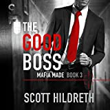 The Good Boss: Mafia Made, Book 3