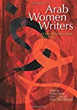 img - for Arab Women Writers: A Critical Reference Guide, 1873-1999 book / textbook / text book