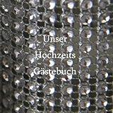 Unser Hochzeits Gästebuch - Glitzer, edition cumulus, 1490473548