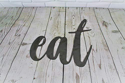 Eat Standard Size Raw Steel Unpainted Word Art