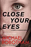 img - for Close Your Eyes (Joseph O'Loughlin) book / textbook / text book