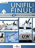 UNIFIL : Tanks & peacekeeping in southern Lebanon from 1978 to 2011 - English/French bilingual edition