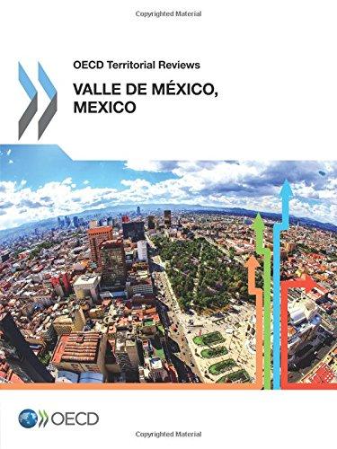 Download Oecd Territorial Reviews: Valle de México, Mexico PDF