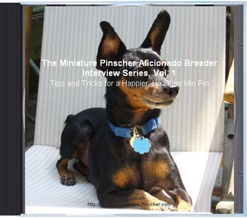 The Miniature Pinscher Aficionado Breeder Interview Series, Vol. 1 ()