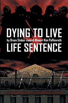 Dying to Live: Life Sentence by [Paffenroth, Kim]