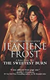 Image of The Sweetest Burn: A Paranormal Romance Novel (A Broken Destiny Novel)