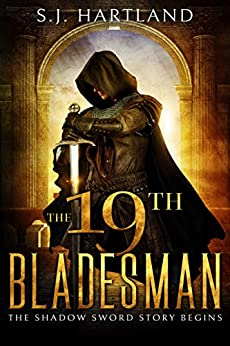 The 19th Bladesman by S.J Hartland ebook deal