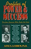 Profiles of Power and Success, Gene N. Landrum, 1573920525