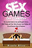 Sex Games for Couples: The Essential Guide to Sex