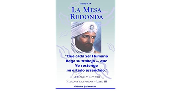 La Mesa Redonda (Spanish Edition): Marilya PC: 9780557067947 ...