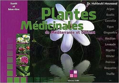 En ligne téléchargement gratuit Plantes médicinales de Méditerranée et d'Orient epub pdf