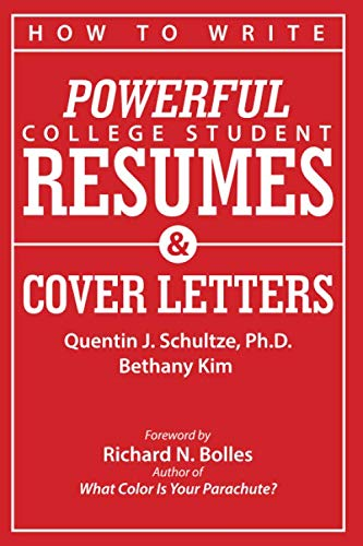 How to Write Powerful College Student Resumes and Cover Letters: Secrets That Get Job Interviews Like Magic (The Best Cover Letter For A Resume)