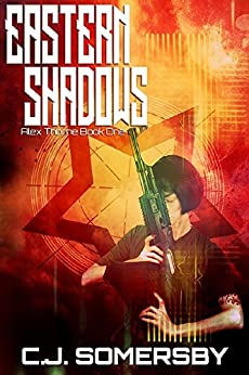 Eastern Shadows: Alex Thorne Book One (Alex Thorne Action Spy Adventures 1)