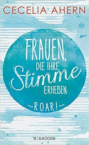 https://www.amazon.de/Frauen-ihre-Stimme-erheben-Roar/dp/3810530611/ref=sr_1_1?s=books&ie=UTF8&qid=1532805746&sr=1-1&keywords=frauen+denen+fl%C3%BCgel+wachsen