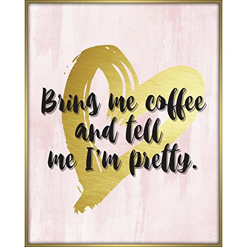 Aves Coffee - Linden Ave AVE10290 Bring Me Coffee and Tell Me I'm Pretty Shadowbox Wall Art