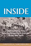 img - for Inside: Understanding How Reactive Attachment Disorder Thinks and Feels book / textbook / text book
