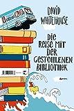 Die Reise mit der gestohlenen Bibliothek: Roman