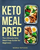 Keto Meal Prep: The Ultimate Keto Meal Prep Guide