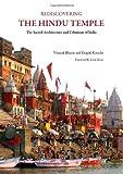 Rediscovering the Hindu Temple, Vinayak Bharne and Krupali Krusche, 1443841374