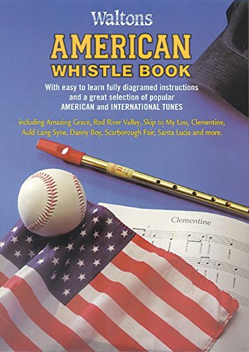 Tutors American - Waltons American Whistle Tutor