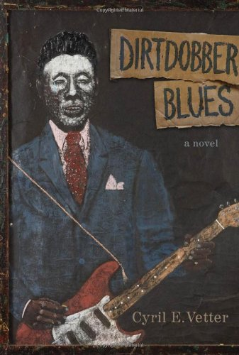 Dirtdobber Blues: A Novel