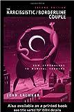 The Narcissistic/Borderline Couple, Joan Lachkar, 0415934710