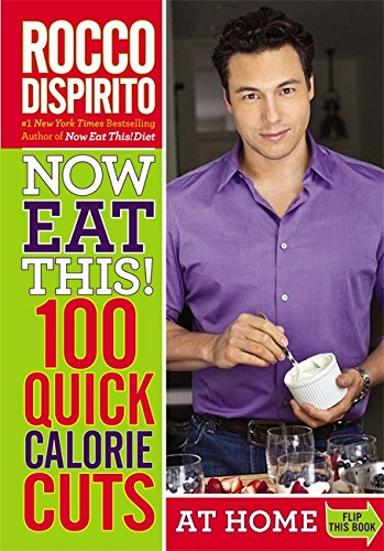 Now Eat This! 100 Quick Calorie Cuts at Home / - Usa Online Free Shopping Shipping